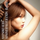 SUMMER NEVER ENDS -Remix-/夏木アルバ