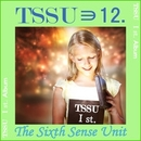 TSSU 1st. Album/TSSU(TheSixthSenseUnit)