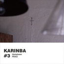 #3 Hometown / PEACE/karinba