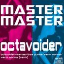 octavoider/MASTER MASTER