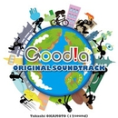 Goodia ORIGINAL SOUNDTRACK/岡本隆司(12sound)