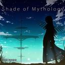 Shade of Mythology/ginkiha
