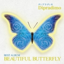 BEAUTIFUL BUTTERFLY/ディプラディモ