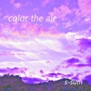 color the air/s-sum