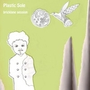Bricklane Session/Plastic Sole
