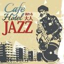 カフェやホテルで流れる大人JAZZ/Moonlight Jazz Blue