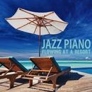 リゾートで流れるJAZZピアノ BEST20/Moonlight Jazz Blue