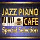 カフェで流れるJAZZピアノ Special Selection/Moonlight Jazz Blue
