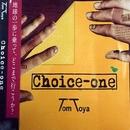 Choice-one/tomtoya