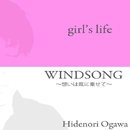 girl's life / WINDSONG/Hidenori Ogawa