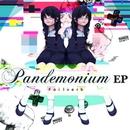 Pandemonium EP/Foilverb