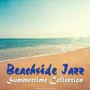 ビーチサイド・ジャズ ~サマータイム・コレクション~/JAZZ PARADISE & Moonlight Jazz Blue