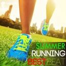 SUMMER RUNNING BEST BEAT/Track Maker R