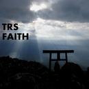 FAITH/TRS