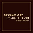 CHOCOLATE CHIPS/チョコレート・チップス