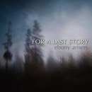 ebony arisen/FOR A LAST STORY