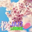 カフェで流れる桜ラウンジJAZZ SPECIAL EDITION/Moonlight Jazz Blue & JAZZ PARADISE