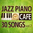 続カフェで流れるジャズピアノ30/Moonlight Jazz Blue