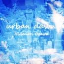 urban dawn/Hidenori Ogawa