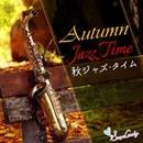 秋 ジャズタイム/Moonlight Jazz Blue & JAZZ PARADISE