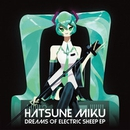 Hatsune Miku Dreams of Electric Sheep EP/Various Artists