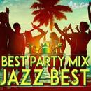 BEST PARTY MIX~JAZZ BEST~/Moonlight Jazz Blue & JAZZ PARADISE