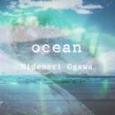 ocean/Hidenori Ogawa
