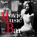 バーで流れる映画音楽/Moonlight Jazz Blue & JAZZ PARADISE