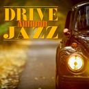 秋のドライブジャズ/Moonlight Jazz Blue & JAZZ PARADISE