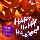 Happy Happy Halloween ~クラシック・ジャズで~/Moonlight Jazz Blue