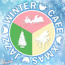 冬カフェ クリスマス ラウンジ ジャズ/JAZZ PARADISE&Moonlight Jazz Blue