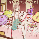 sweet,sweet -luka version-/FAULHEIT