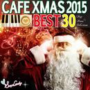 カフェで流れるクリスマスベスト30 in 2015/Moonlight Jazz Blue & JAZZ PARADISE