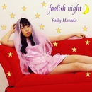 foolish night/畑田紗李