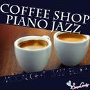 COFFEE SHOP PIANO JAZZ/Moonlight Jazz Blue & Jazz Paradise