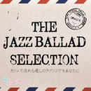 The Jazz Ballad Collection/Moonlight Jazz Blue & JAZZ PARADISE