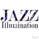 ジャズ イルミネーション ~光輝く音色とともに~/JAZZ PARADISE&Moonlight Jazz Blue