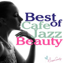 Best of Cafe Jazz Beauty/Moonlight Jazz Blue & JAZZ PARADISE