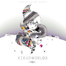 KIKUOWORLD3 - Sight, Noise, Life and the Earth/きくお