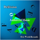 Anforced Music/Defrixion
