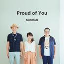 Proud of You/SANISAI