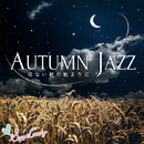Autumn Jazz~切ない秋の始まりに~/Moolight Jazz Blue