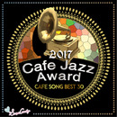2017 Cafe Jazz Award Cafe Song BEST 30/Various Artists