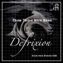 Then There Were None/Defrixion