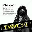 Tarot 2/4/Shiorin**
