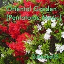 Oriental Garden (Pentatonic Music)/Zukkoke05