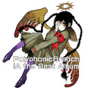 PolyphonicBranch IA the Best!!/PolyphonicBranch