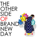 THE OTHER SIDE OF BRAND NEW DAY/メロウデュ