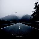 Road Of The Sun / 太陽の道/大岡英介