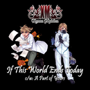 If This World Ends Today/キセノンP